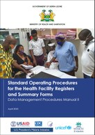 Standard Operating Procedures  for the Health Facility Registers  and Summary Forms: Data Management Procedures Manual II