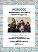 Royaume du Maroc: Programmes de sante reproductive et infantile