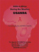 AIDS in Africa During the Nineties Uganda: Young people, sex, and AIDS in Uganda