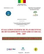 Evaluation Externe du Plan Decennal de Developpment Sanitaire et Social 1998-2007