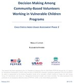 Decision Making Among Community-Based Volunteers Working in Vulnerable Children Programs: Child Status Index Usage Assessment Phase 2