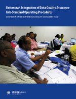 Botswana's Integration of Data Quality Assurance Into Standard Operating Procedures: Adaptation of the Routine Data Quality Assessment Tool