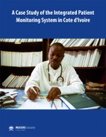 A Case Study of the Integrated Patient Monitoring System in Cote d'Ivoire
