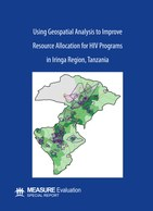 Using Geospatial Analysis to Improve Resource Allocation for HIV Programs in Iringa Region, Tanzania