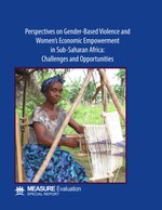 Perspectives on Gender-Based Violence and Women's Economic Empowerment in Sub-Saharan Africa: Challenges and Opportunities