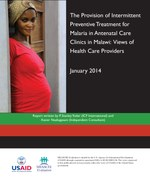 The Provision of Intermittent Preventive Treatment for Malaria in Antenatal Care Clinics in Malawi: Views of Health Care Providers
