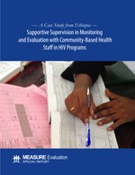 A Case Study from Ethiopia: Supportive Supervision in Monitoring and Evaluation with Community-Based Health Staff in HIV Programs
