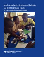 Mobile Technology for Monitoring and Evaluation and Health Information Systems in Low- to Middle-Income Countries