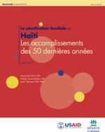 La planification familiale en Haïti: Les accomplissements des 50 dernières années