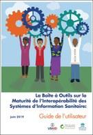 La Boîte à Outils sur la Maturité de l'Interopérabilité des Systèmes d'Information Sanitaire : Guide de l'utilisateur