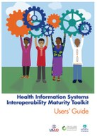 Health Information Systems Interoperability Maturity Toolkit: Users' Guide
