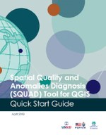 Spatial Quality and Anomalies Diagnosis (SQUAD) Tool for QGIS Quick Start Guide