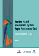 Routine Health Information System Rapid Assessment Tool: Implementation Guide
