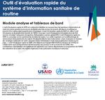 Outil d'évaluation rapide du système d'information sanitaire de routine: Module analyse et tableaux de bord
