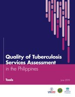 Quality of Tuberculosis Services Assessment in the Philippines: Tools