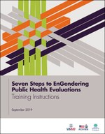 Seven Steps to EnGendering Public Health Evaluations: Training Instructions
