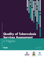 Quality of Tuberculosis Services Assessment in Nigeria: Tools