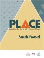 Priorities for Local AIDS Control Efforts (PLACE): Sample Protocol