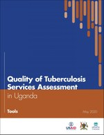 Quality of Tuberculosis Services Assessment in Uganda: Tools