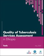 Quality of Tuberculosis Services Assessment in Ethiopia: Tools