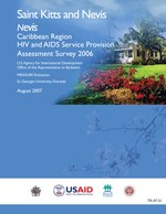 Nevis Caribbean Region HIV and AIDS Service Provision Assessment Survey 2005