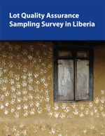 2011 Lot Quality Assurance Sampling Survey in Liberia