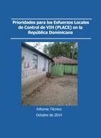 Prioridades para los esfuerzos locales de control de VIH (PLACE) en la República Dominicana