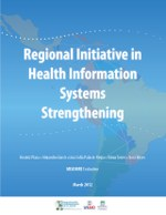 Regional Initiative Health Information Systems Strengthening: Latin America and Caribbean: 2005-2010