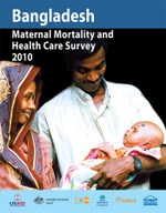 Bangladesh Maternal Mortality and Health Care Survey 2010