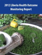 2012 Liberia Health Outcome Monitoring Report