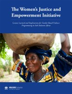 The Women's Justice and Empowerment Initiative: Lessons Learned and Implications for Gender-Based Violence Programming in Sub-Saharan Africa