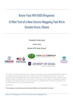 Know Your HIV/AIDS Response: A Pilot Test of a New Service Mapping Tool Kit in Greater Accra, Ghana