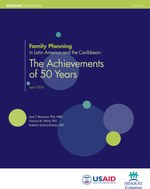 Family Planning in Latin America and the Caribbean: The Achievements of 50 Years