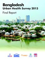 Bangladesh Urban Health Survey 2013 Final Report