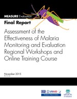 Assessment of the Effectiveness of Malaria Monitoring and Evaluation Regional Workshops and Online Training Course