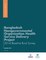 Bangladesh Nongovernmental Organization Health Service Delivery Project 2014 Baseline Rural Survey Report