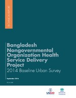 Bangladesh Nongovernmental Organization Health Service Delivery Project 2014 Baseline Urban Survey Report