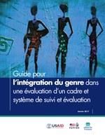Guide pour l'intégration du genre dans une évaluation d'un cadre et système de suivi et évaluation