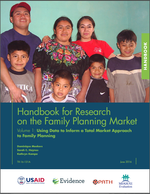Handbook for Research on the Family Planning Market Volume 1: Using Data to Inform a Total Market Approach to Family Planning
