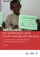 Best Practices for Adolescent- and Youth-Friendly HIV Services – A Compendium of Selected Projects in PEPFAR-Supported Countries