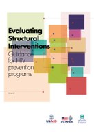 Evaluating Structural Interventions – Guidance for HIV prevention programs