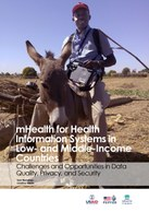 mHealth for Health Information Systems in Low- and Middle-Income Countries – Challenges and Opportunities in Data Quality, Privacy, and Security