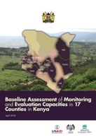 Baseline Assessment of Monitoring and Evaluation Capacities in 17 Counties in Kenya