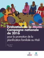 Evaluation de la Campagne nationale de 2016 pour la promotion de la planification familiale au Mali