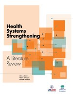 Health Systems Strengthening – A Literature Review