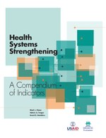 Health Systems Strengthening – A Compendium of Indicators