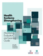 Health Systems Strengthening – Monitoring, Evaluation, and Learning Guide