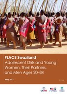 PLACE Swaziland Adolescent Girls and Young Women, Their Partners, and Men Ages 20–34