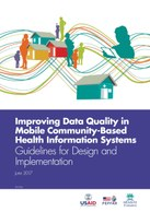 Improving Data Quality in Mobile Community-Based Health Information Systems – Guidelines for Design and Implementation