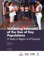 Validating Estimates of the Size of Key Populations: A Study in Region 4 of Guyana